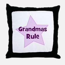 Grandmas Rule Throw Pillow