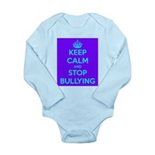 Keep Calm and Stop Bullying Body Suit