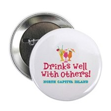 "North Captiva-Drinks Well 2.25"" Button"