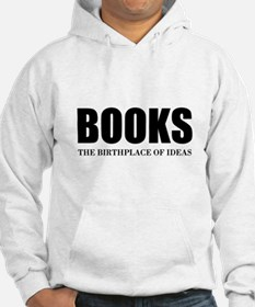 Birthplace Of Ideas Hoodie