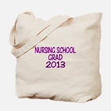 2013 NURSING SCHOOL copy Tote Bag