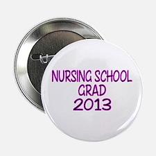 """2013 NURSING SCHOOL copy 2.25"""" Button"""