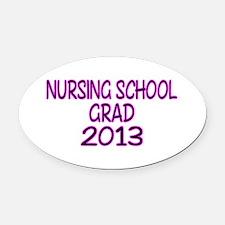 2013 NURSING SCHOOL copy Oval Car Magnet