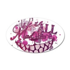 All Mad Here Wall Decal