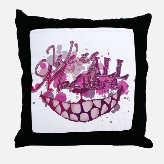 All Mad Here Throw Pillow
