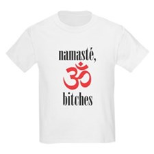 namaste, bitches (grey) T-Shirt
