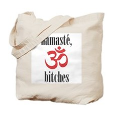 namaste, bitches (grey) Tote Bag