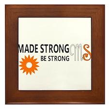 Made Strong by Multiple Sclerosis Framed Tile