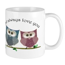 Owl always love cut cute Owls Art Mug