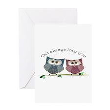 Owl always love cut cute Owls Art Greeting Card