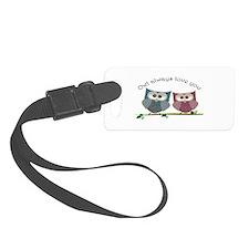Owl always love cut cute Owls Art Luggage Tag
