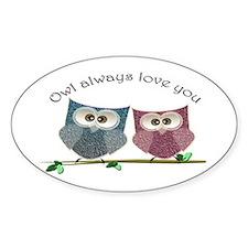 Owl always love cut cute Owls Art Decal