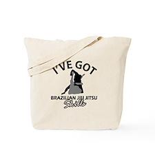 I've got Brazilian Jiu Jitsu skills Tote Bag