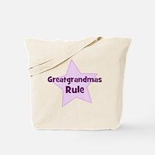 Greatgrandmas Rule Tote Bag