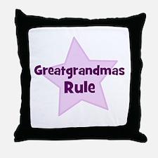 Greatgrandmas Rule Throw Pillow