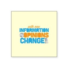 My Opinions Change Sticker
