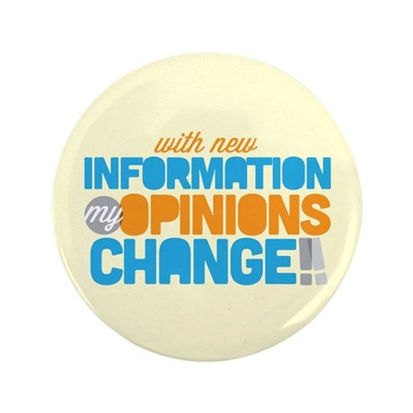 "My Opinions Change 3.5"" Button (100 pack)"