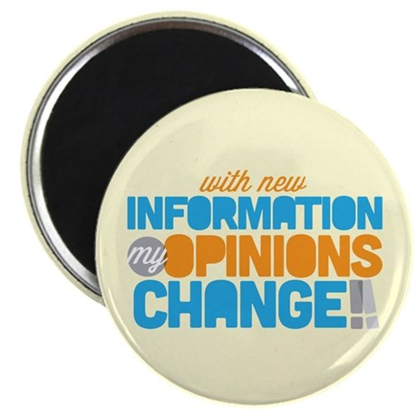 """My Opinions Change 2.25"""" Magnet (10 pack)"""