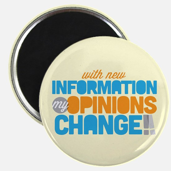 My Opinions Change Magnet
