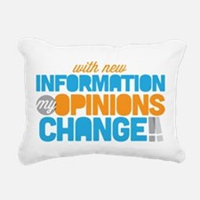 My Opinions Change Rectangular Canvas Pillow