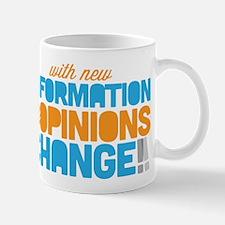 My Opinions Change Mug