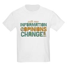 Grunge Opinions Change T-Shirt