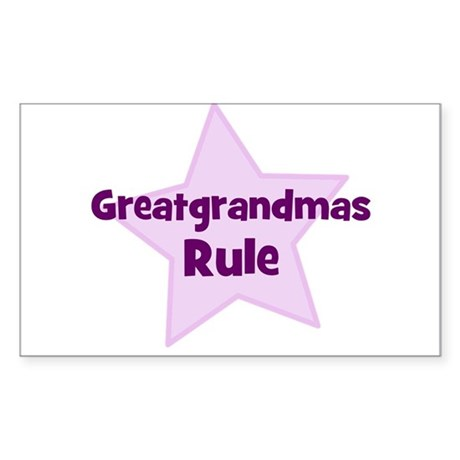 Greatgrandmas Rule Rectangle Sticker