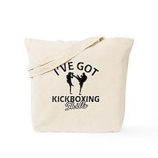 I've got Kickboxing skills Tote Bag