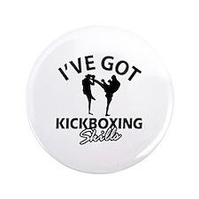 "I've got Kickboxing skills 3.5"" Button"