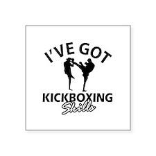 "I've got Kickboxing skills Square Sticker 3"" x 3"""
