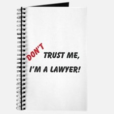 Don't Trust Me, I'm A Lawyer! Journal
