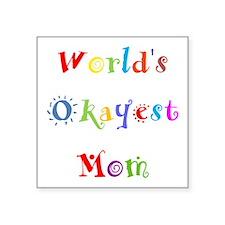 World's Okayest Mom Sticker
