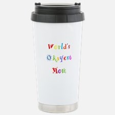 World's Okayest Mom Travel Mug