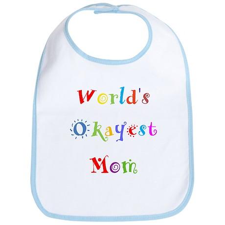 World's Okayest Mom Bib