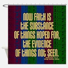 Hebrews 11:1 Faith Shower Curtain