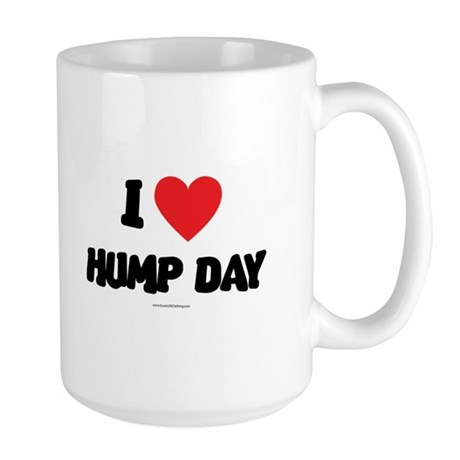 I Love Hump Day - LDS Clothing - LDS T-Shirts Mug