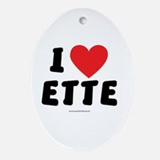 I Love ETTE - LDS Clothing - LDS T-Shirts Ornament