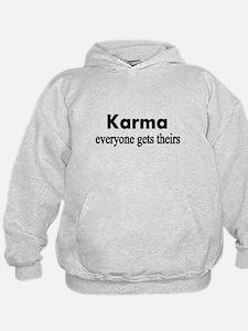 Karma everyone gets theirs Hoodie