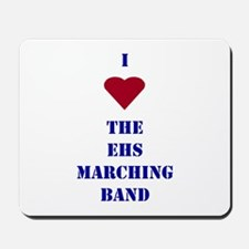 I Heart The EHS Marching Band Mousepad