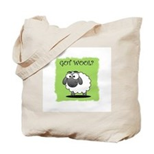 GOT WOOL? Tote Bag