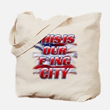 ThisIsOurCity (Flag) copy Tote Bag