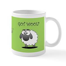 GOT WOOL? Mug