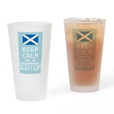 Keep Calm and Be Scottish Drinking Glass