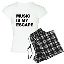 Music Is My Escape Pajamas