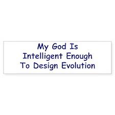 """My God Is Intelligent"" Bumper Bumper Sticker"