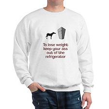 Keep ass out of fridge Sweatshirt