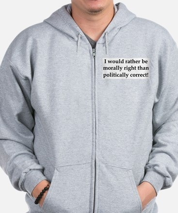 Anti Obama politically correct Zip Hoodie