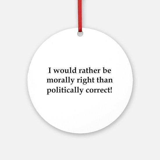 Anti Obama politically correct Ornament (Round)