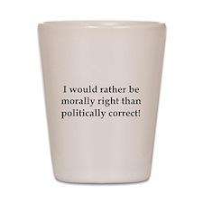 Anti Obama politically correct Shot Glass