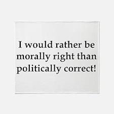 Anti Obama politically correct Throw Blanket